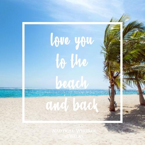 love you to the beach and back quote